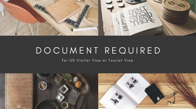 documents required for US visitor visa or tourist visa
