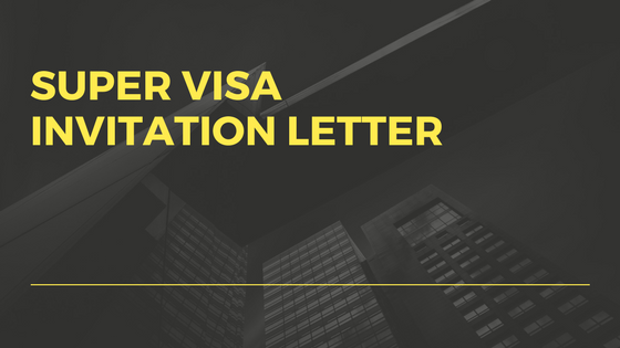 SUPER VISA INVITATION LETTER
